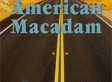 « American Macadam » On the road again…Ethel Karskens